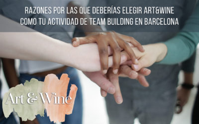 5 reasons why you should choose Art&Wine as your team-building activity in Barcelona.