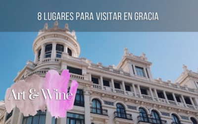 8 places to visit in Gracia